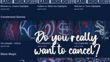 【MLB.TV】メジャーリーグTV トライアル中のキャンセル方法